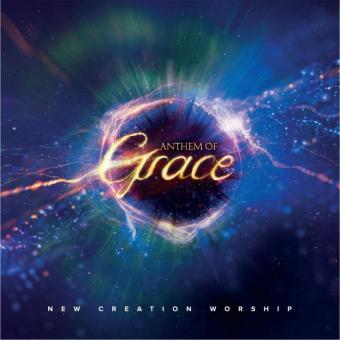 New Creation Worship | Anthem of Grace (Musik CD)