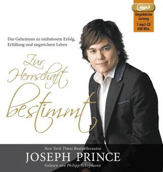 Joseph Prince | Zur Herrschaft bestimmt - Hörbuch MP3-CD