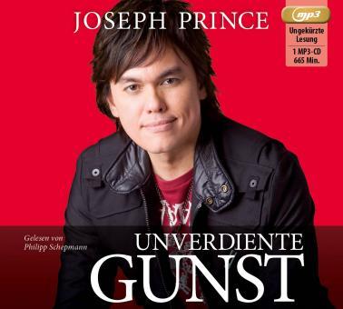Joseph Prince | MP3-Hörbuch - Unverdiente Gunst