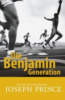 Joseph Prince | Die Benjamin-Generation