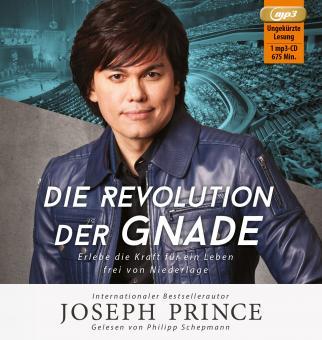 Joseph Prince | Die Revolution der Gnade - Hörbuch (MP3-CD) MP3-CD