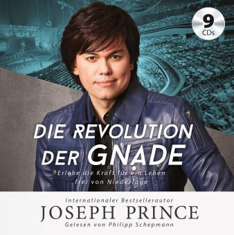 Joseph Prince | Die Revolution der Gnade - Hörbuch (Audio-CD) Audio-CD