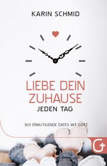 Karin Schmid | Liebe dein Zuhause jeden Tag