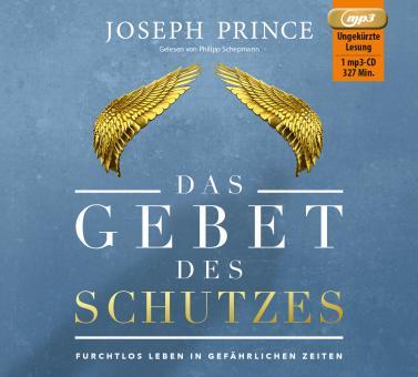 Joseph Prince | Das Gebet des Schutzes - Hörbuch MP3-CD