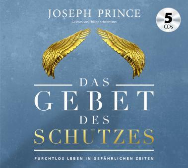 Joseph Prince | Das Gebet des Schutzes - Hörbuch Audio-CD