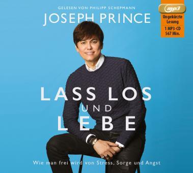 Joseph Prince | Lass los und lebe - Hörbuch MP3-CD