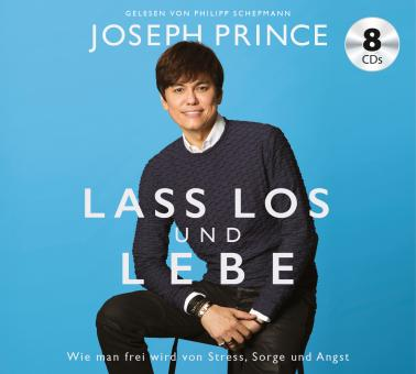 Joseph Prince   Lass los und lebe - Hörbuch Audio-CD