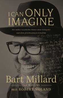 Bart Millard | I Can Only Imagine (Deutsch)