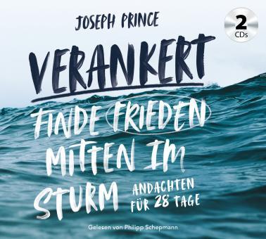 Joseph Prince | Verankert - Hörbuch Audio-CD