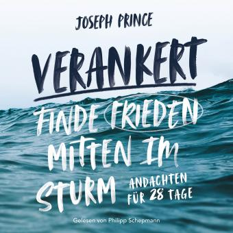 Joseph Prince | Verankert - Hörbuch