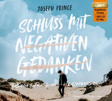 Joseph Prince | Schluss mit negativen Gedanken - Hörbuch MP3-CD