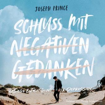 Joseph Prince | Schluss mit negativen Gedanken - Hörbuch