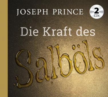 Joseph Prince | Die Kraft des Salböls (2CDs - 2 Predigten)