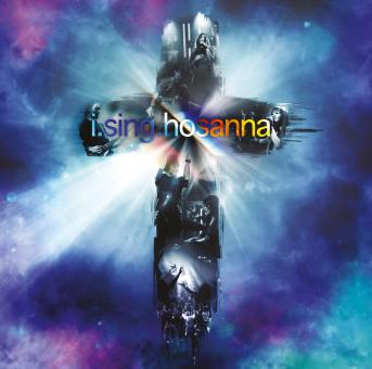 New Creation Worship | I Sing Hosanna (Musik CD)