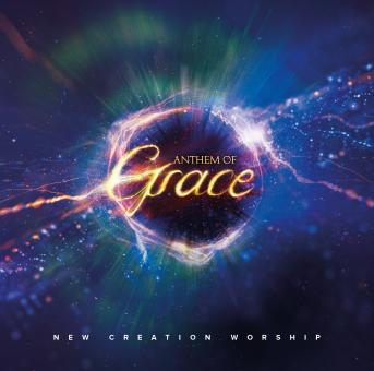 New Creation Worship | Anthem of Grace (Musik CD)