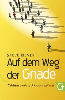 Steve McVey | Auf dem Weg der Gnade