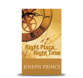 Joseph Prince   Right Place Right Time