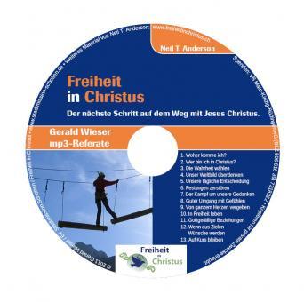 Gerald Wieser | CD Freiheit in Christus | Jüngerschaftskurs (mp3)