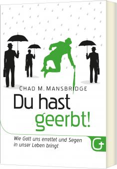 Chad M. Mansbridge | Du hast geerbt!