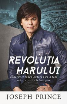 Joseph Prince   Revolutia Harului