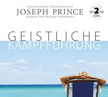 Joseph Prince | Hörbuch - Geistliche Kampfführung