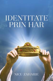 Nicu Zaharie | Identitate Prin Har